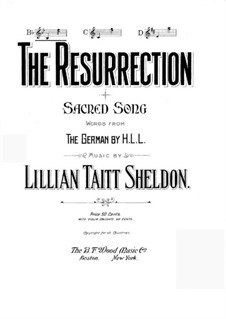 The Resurrection: The Resurrection by Lillian Taitt Sheldon