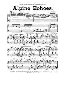 Alpine Echoes, for Piano: Alpine Echoes, for Piano by J. M. Dungan