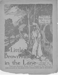 Little Brown Hut in the Lane: Little Brown Hut in the Lane by Louis Tocaben