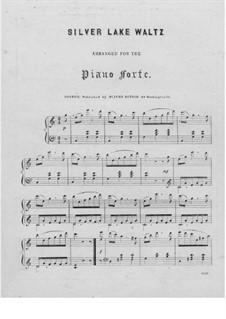 Silver Lake Waltz: Для фортепиано by Unknown (works before 1850)