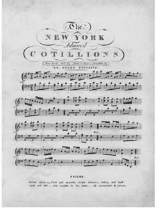 The New York Admired Cotillions: The New York Admired Cotillions by Unknown (works before 1850)