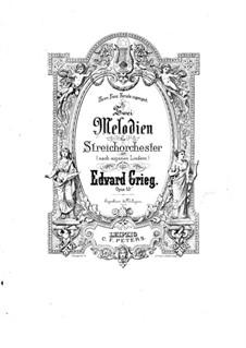 Две мелодии для струнного оркестра, Op.53: Партитура by Эдвард Григ
