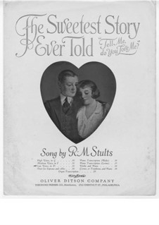 The Sweetest Story Ever Told: The Sweetest Story Ever Told by Robert Morrison Stults