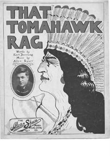 That Tomahawk Rag: That Tomahawk Rag by Allen Spurr