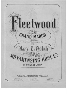 Fleetwood Grand March: Fleetwood Grand March by Mary E. Walsh