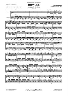 Hypnosis: For 2 violins (2002) by Zoltan Paulinyi