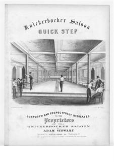 Knickerbocker Saloon Quick Step: Knickerbocker Saloon Quick Step by Adam Stewart
