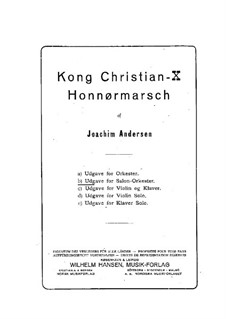 Kong Christian X. Honnør-Marsch: For salon orchestra by Иоахим Андерсен