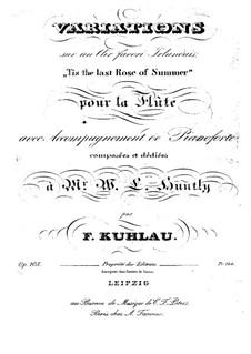 Вариации на тему арии 'Последняя роза лета', Op.105: Вариации на тему арии 'Последняя роза лета' by Фридрих Кулау