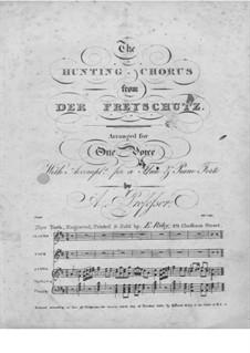 Акт III, No.15 Хор охотников: Для флейты, голоса и фортепиано by Карл Мария фон Вебер