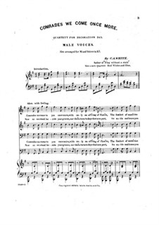 Comrades, We Come Once More: For male choir and piano by Charles Albert White