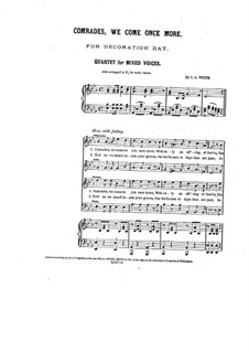 Comrades, We Come Once More: For mixed choir and piano by Charles Albert White