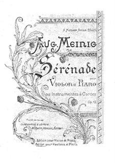 Серенада для скрипки и фортепиано (или другoго струнного инструмента), Op.12: Серенада для скрипки и фортепиано (или другoго струнного инструмента) by Авг. Мейнинг