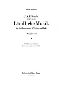 Сельская музыка для двух скрипок и виолончели: Сельская музыка для двух скрипок и виолончели by Иоганн Авраам Шульц