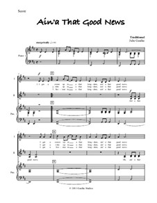 Ain't That Good News: For mixed choir and piano by folklore