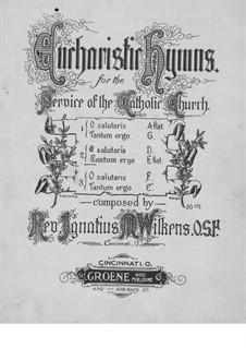 Евхаристический гимн No.2 для хора и органа: Евхаристический гимн No.2 для хора и органа by Ignatius M. Wilkens