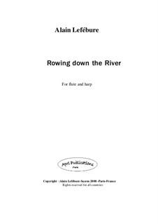 Rowing down the river: Rowing down the river by Alain Lefebure