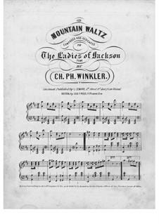 Mountain Waltz: Mountain Waltz by Charles Ph. Winkler