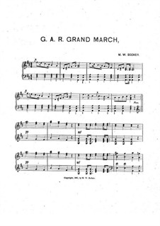 G. A. R. Grand March: G. A. R. Grand March by M. W. Becker