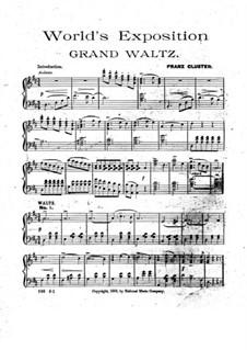World's Exposition. Grand Waltz: World's Exposition. Grand Waltz by Franz Cluster