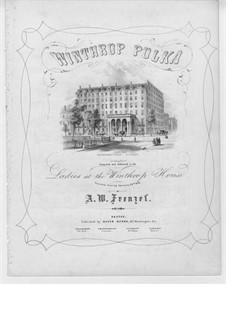 Winthrop Polka: Winthrop Polka by A. W. Frenzel