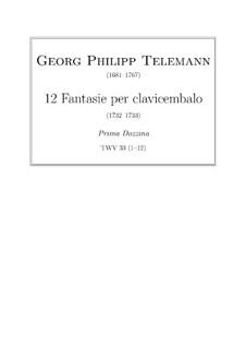 Двенадцать фантазий для клавесина, TWV 33: Сборник by Георг Филипп Телеманн