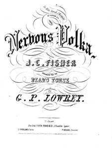 The Nervous Polka: Для фортепиано by J. C. Fisher