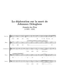 La deploration de la mort de Johannes Ockeghem: La deploration de la mort de Johannes Ockeghem by Жоскен де Пре