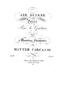 Вариации на швейцарскую тему для гитары, Op.20: Вариации на швейцарскую тему для гитары by Маттео Каркасси