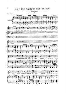 L'Allegro, il Penseroso, ed il Moderato, HWV 55: Let me wander not unseen by Георг Фридрих Гендель
