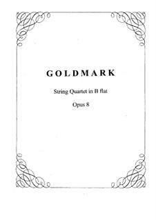 Струнный квартет си-бемоль мажор, Op.8: Партии by Карл Голдмарк