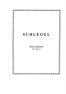 Фортепианный квартет до мажор, Op.14: Фортепианный квартет до мажор by Leander Schlegel