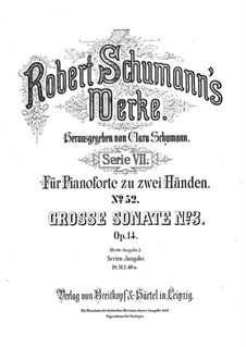 Соната No.3 фа минор (Концерт без оркестра), Op.14: Для фортепиано (Первая и вторая редакции) by Роберт Шуман
