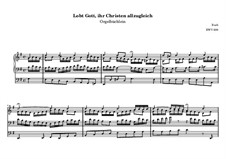 Lobt Gott, ihr Christen, allzugleich, BWV 609: Lobt Gott, ihr Christen, allzugleich by Иоганн Себастьян Бах