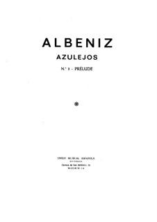 Azulejos: Для фортепиано by Исаак Альбенис