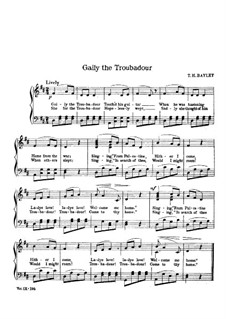Gaily the Troubadour: Ре мажор by Thomas Haynes Bayly