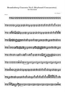 Бранденбургский концерт No.5 ре мажор, BWV 1050: Часть III – партия виолоне by Иоганн Себастьян Бах