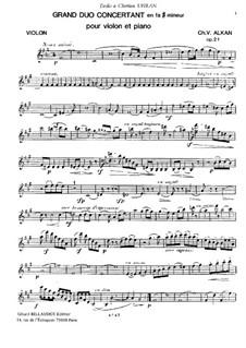 Большой концертный дуэт для скрипки и фортепиано, Op. 21: Партитура, сольная партия by Шарль Валантен Алькан