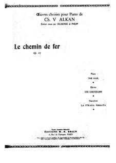 Железная дорога, Op.27: Для фортепиано by Шарль Валантен Алькан