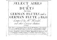 Избранные арии или дуэты для двух флейт (или флейты и бассо континуо): Избранные арии или дуэты для двух флейт (или флейты и бассо континуо) by Георг Фридрих Гендель, Джон Стэнли