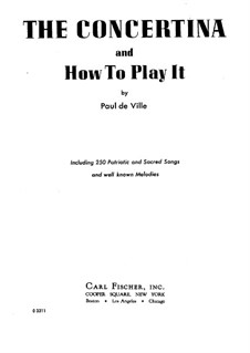 The Concertina and How to Play It: The Concertina and How to Play It by Paul de Ville