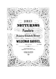 Три ноктюрна для фортепиано, Op.3: Три ноктюрна для фортепиано by Вольдемар Баргиль