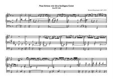 Nun bitten wir den heiligen Geist, BuxWV 209: Для органа by Дитрих Букстехуде