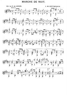 Marche de Nuit, Op.17: Для гитары by Луи Моро Готшалк
