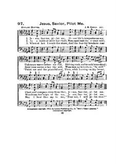 Jesus, Savior, Pilot Me: Jesus, Savior, Pilot Me by John Edgar Gould