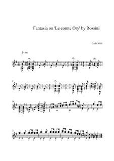Фантазия на тему из оперы 'Граф Ори' Россини, Op.34: Для гитары (ноты высокого качества) by Маттео Каркасси