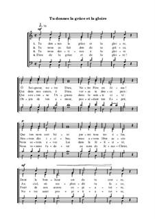 Tu donnes la grâce et la gloire: Tu donnes la grâce et la gloire by Анри Малан