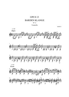 Barden-Klänge (Bardic Sounds), Op.13: No.13 Tarantelle by Иоганн Каспар Мерц