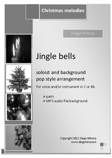 Jingle Bells: For voice (or instruments in C and Bb) sheet + MP3 audio pop accompaniment by James Lord Pierpont