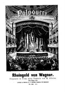 Попурри в форме фантазии на темы из оперы 'Золото Рейна' Вагнера: Попурри в форме фантазии на темы из оперы 'Золото Рейна' Вагнера by Саломон Ядассон